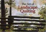The Art of Landscape Quilting