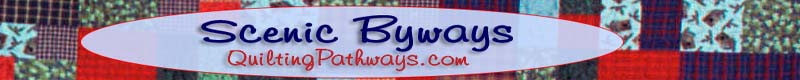 The Scenic Byways Pages of Quilting Pathways